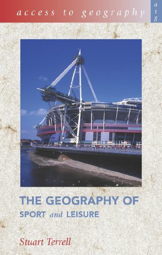 Access to Geography: The Geography of Sport & Leisure by Stuart Terrell (2004-09-24)