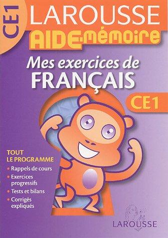 Mes exercices de français CE1 par Dominique Grandpierre, Françoise Scales-Mars