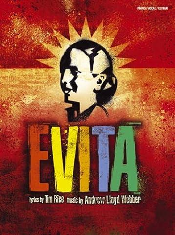 Andrew Lloyd Webber: Evita - Vocal Selections 2006 Edition (PVG Book): Noten für Klavier, Gesang, Gitarre