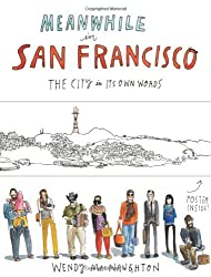 Meanwhile, in San Francisco by Wendy MacNaughton (2014-04-01)