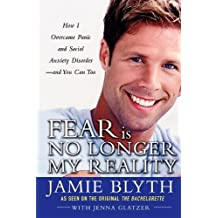 Fear Is No Longer My Reality by Jamie Blyth (14-Dec-2004) Paperback
