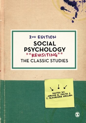 Social Psychology (Psychology: Revisiting the Classic Studies)