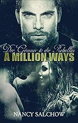 A Million Ways: Der Gönner und die Rebellin