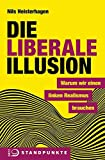 Die liberale Illusion: Warum wir einen linken Realismus brauchen