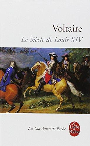 Le Siecle De Louis XIV (Ldp Classiques) par Voltaire