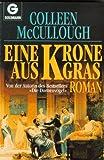 Eine Krone aus Gras - Colleen McCullough