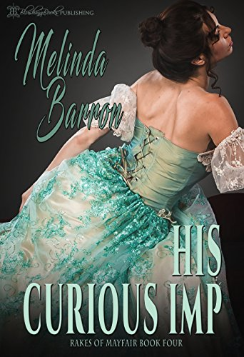 His Curious Imp (Rakes of Mayfair  Book 4) (English Edition)