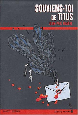 Souviens-toi de Titus par Noziere