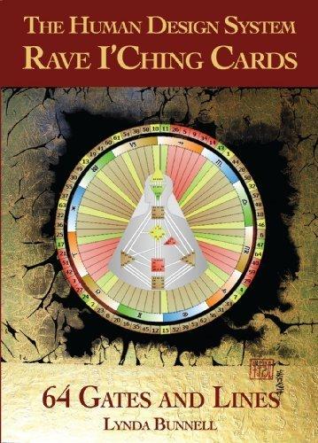 Human Design, Rave I'Ching Card Deck (Un compagnon du Livre définitif du concept humain)