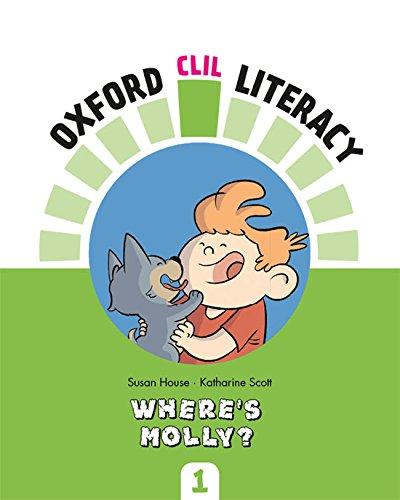 Oxford CLIL Literacy - Where's Molly?