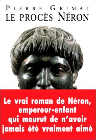Le procès Néron par Pierre Grimal