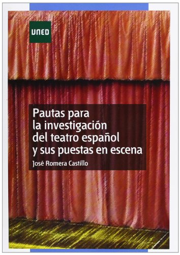 Pautas para la investigación del teatro español y sus puestas en escena (MÁSTER)