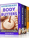 Homemade Beauty Products: For Beginners - The Complete Bundle Guide to Making Luxurious Homemade Body Butter, Homemade Soap, Homemade Shampoo & Homemade Bath Bombs (Homemade Beauty Recipes)