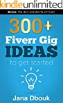 300+ Fiverr Gig Ideas (English Edition)