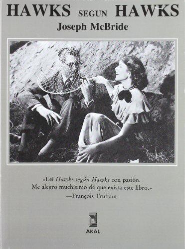Hawks según Hawks por Joseph Mac Bride