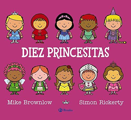 Diez princesitas (Castellano - A Partir De 3 Años - Álbumes - Otros Álbumes) por Mike Brownlow