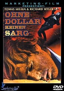 Ohne Dollar keinen Sarg [Special Edition]