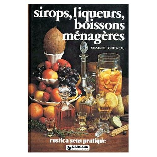 SIROPS, LIQUEURS, BOISSONS MENAGERES. 9ème édition
