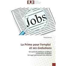 La Prime pour l'emploi et ses évolutions
