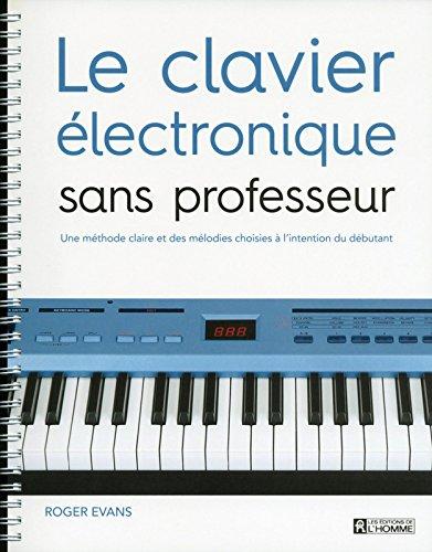 Le clavier électronique sans professeur par Roger Evans