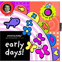 Early Day's! (Amazing Baby)