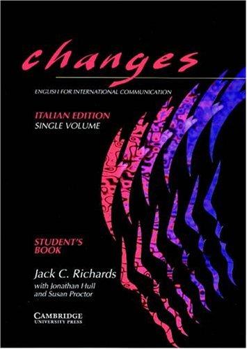 Changes. Student's book. Ediz. italiana. Volume unico. Per le Scuole superiori: English for International Communication