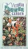 The Victorian Flower Garden [VHS]