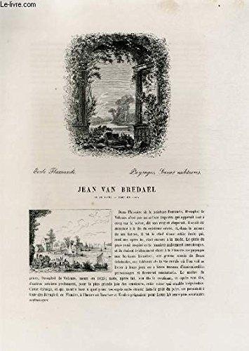 Biographie de Jean Van Bredael (1683-1750) ; Ecole Flamande ; Paysages, Scènes militaires ; Extrait du Tome 7 de l'Histoire des peintres de toutes les écoles.