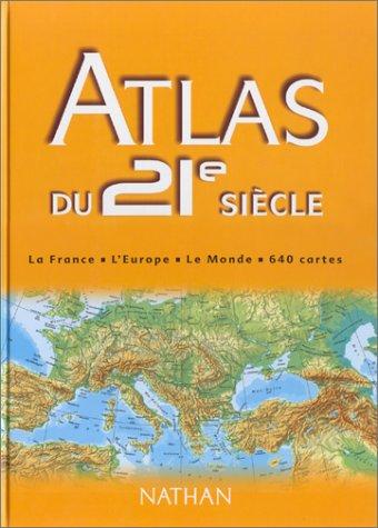 Atlas du 21e siècle par Collectif