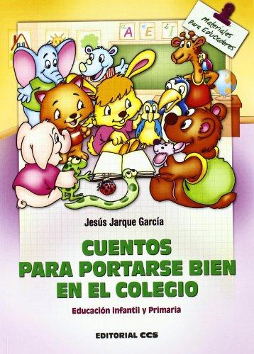 cuentos-para-portarse-bien-en-el-colegio-educacion-infantil-y-primaria-materiales-para-educadores