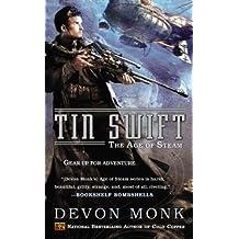 Tin Swift: The Age of Steam by Devon Monk (2014-06-03)
