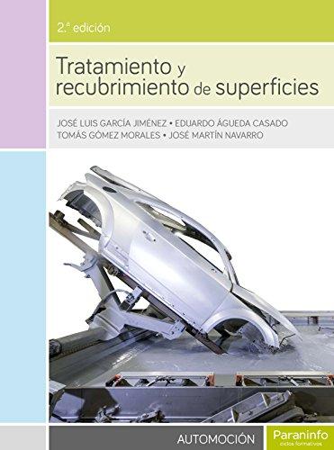 Tratamiento y recubrimiento de superficies 2.ª edición por EDUARDO ÁGUEDA CASADO