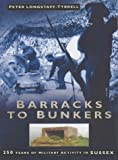 Barracks to Bunkers