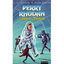 Perry Rhodan, tome 122 : L'Emir de l'éternité