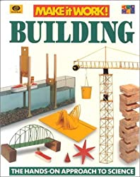 Building (Make It Work! Science (Paperback Twocan))