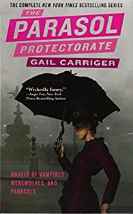The Parasol Protectorate Boxed Set: Soulless/Changeless/Blameless/Heartless/Timeless  by Gail Carriger par Gail Carriger