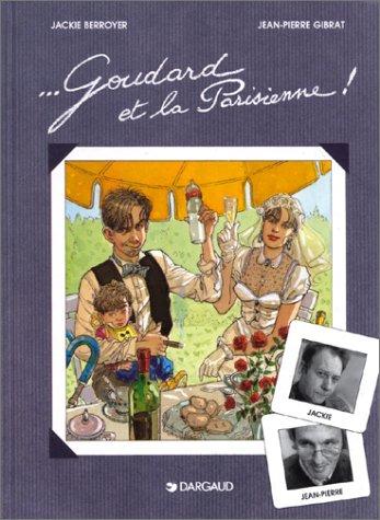 Goudard et la Parisienne !