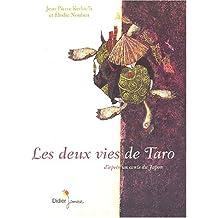 Les Deux Vies de Taro