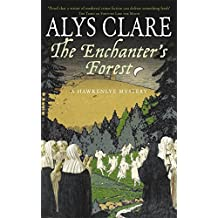 The Enchanter's Forest (Hawkenlye Mysteries)