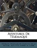 Aventures de Télémaque - Nabu Press - 17/09/2011
