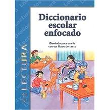 Diccionario Escolar Enfocado/in Focus School Dictionary: Lectura/Reading