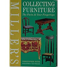 Miller's Collecting Furniture: The Facts at Your Fingertips