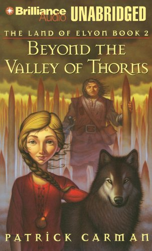Beyond the Valley of Thorns (The Land of Elyon, Band 2)