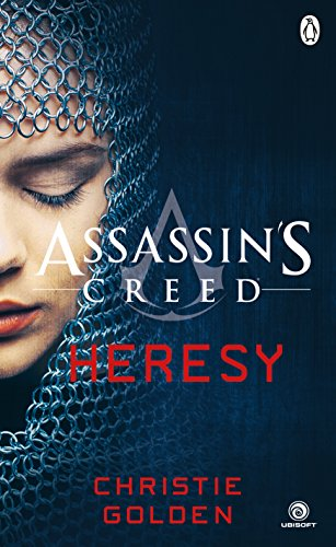 Heresy: Assassin's Creed Book 9 por Christie Golden