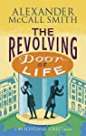 Les Chroniques d'Edimbourg, tome 10 : The Revolving Door of Life par McCall Smith