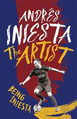 The Artist: Being Iniesta por Andrés Iniesta