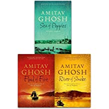 Ibis Trilogy Amitav Ghosh Collection 3 Books Set (Sea of Poppies, River of Smoke, Flood of Fire)