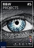 BLACK & WHITE projects 5: Die erste Wahl professioneller Schwarz-Weiß-Fotografen bei Bildbearbeitungssoftware -