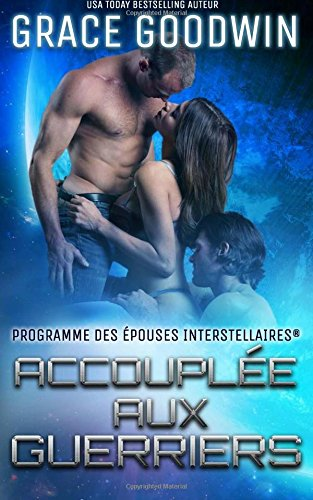 Accouplée aux guerriers par Grace Goodwin