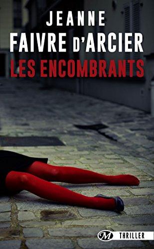 Les encombrants (2017) Jeanne Faivre d'Arcier